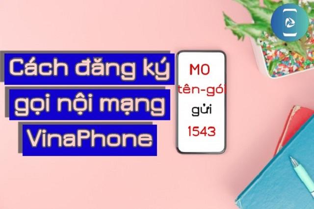 Đăng ký gọi nội mạng VinaPhone