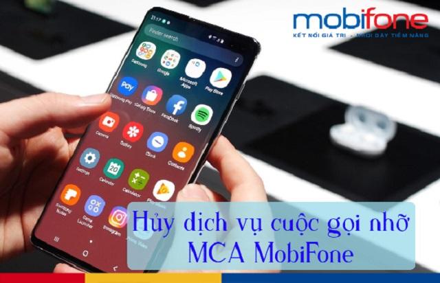 Hủy dịch vụ MCA MobiFone